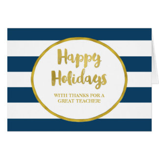 Navy Blue Stripes Gold Teacher Happy Holidays Card