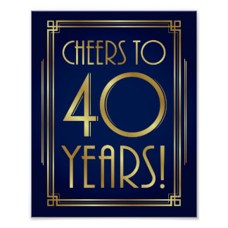 Navy Gold Art Deco CHEERS TO 40 YEARS Sign Print