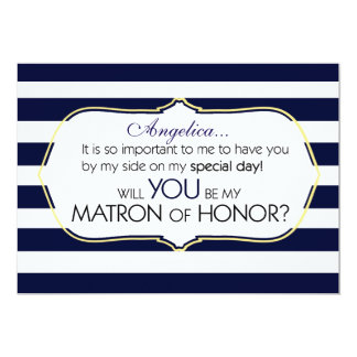 Navy Stripes Will You Be My Matron of Honor 13 Cm X 18 Cm Invitation Card