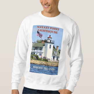 Nayatt Point Lighthouse, Rhode Island Sweatshirt