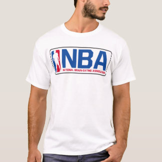 NBA National Brain-Eating Association T T-Shirt