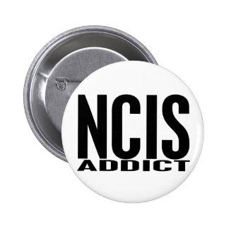 NCIS Addict Pinback Buttons