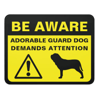 Neapolitan Mastiff Funny Guard Dog Warning Door Sign