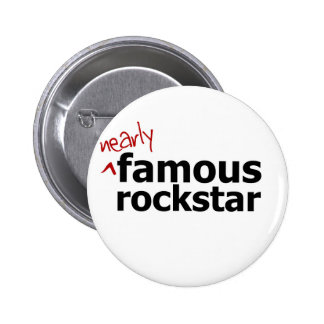 (Nearly) Famous Rock Star 6 Cm Round Badge