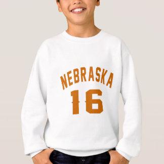 Nebraska 16 Birthday Designs Sweatshirt