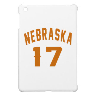 Nebraska 17 Birthday Designs Cover For The iPad Mini