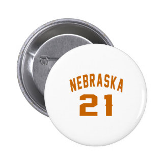Nebraska 21 Birthday Designs 6 Cm Round Badge