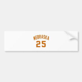 Nebraska 25 Birthday Designs Bumper Sticker