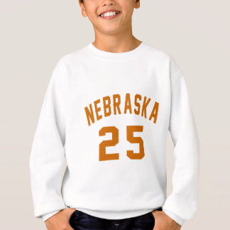 Nebraska 25 Birthday Designs Sweatshirt