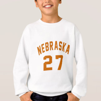 Nebraska 27 Birthday Designs Sweatshirt