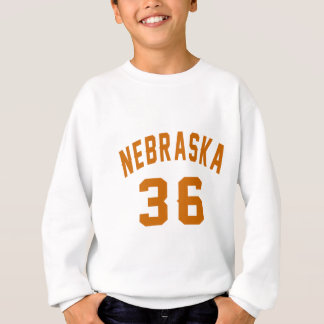 Nebraska 36 Birthday Designs Sweatshirt