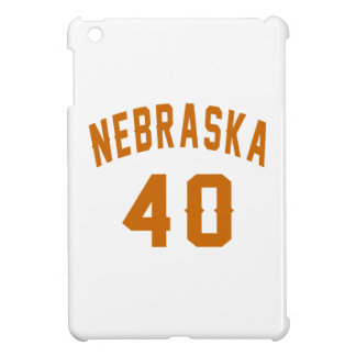 Nebraska 40 Birthday Designs iPad Mini Covers