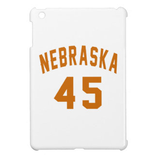 Nebraska 45 Birthday Designs iPad Mini Cover