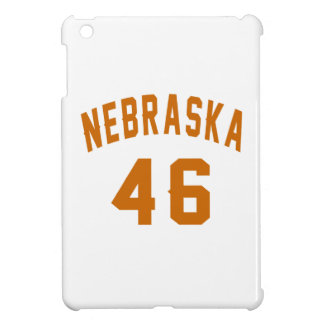 Nebraska 46 Birthday Designs iPad Mini Case