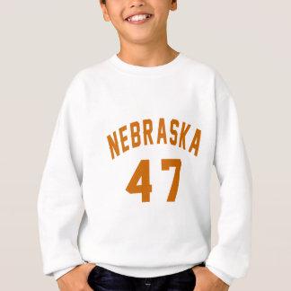 Nebraska 47 Birthday Designs Sweatshirt