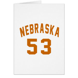 Nebraska 53 Birthday Designs Card