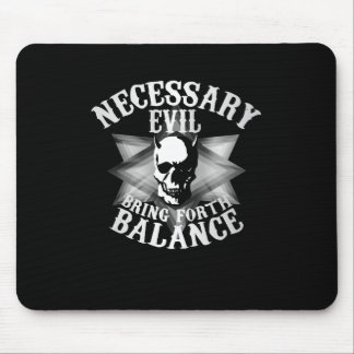 Necessary Evil Mouse Pad