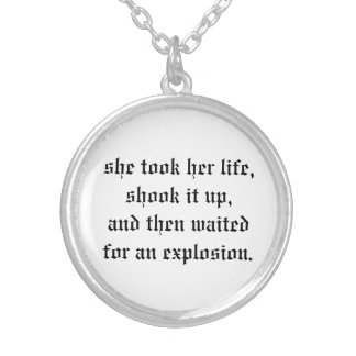necklace shook it up waited for explosion