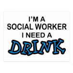 Need a Drink - Social Worker Post Cards