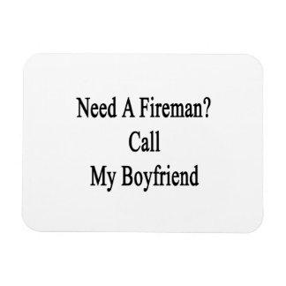 Need A Fireman Call My Boyfriend Vinyl Magnet