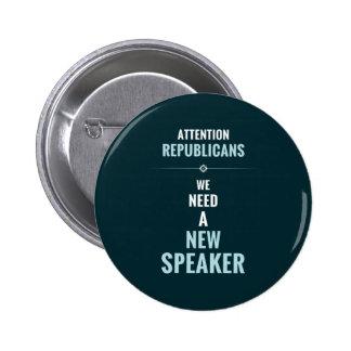 Need A New Speaker 6 Cm Round Badge