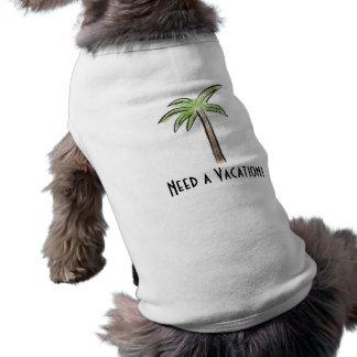 Need a Vacation Palm tree Sleeveless Dog Shirt