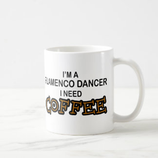 Need Coffee - Flamenco Coffee Mug