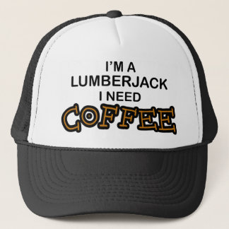 Need Coffee - Lumberjack Trucker Hat