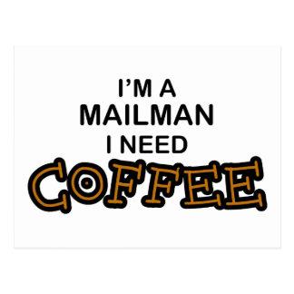 Need Coffee - Mailman Postcard