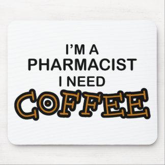 Need Coffee - Pharmacist Mouse Pad