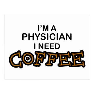 Need Coffee - Physician Postcard