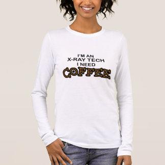 Need Coffee - X-Ray Tech Long Sleeve T-Shirt
