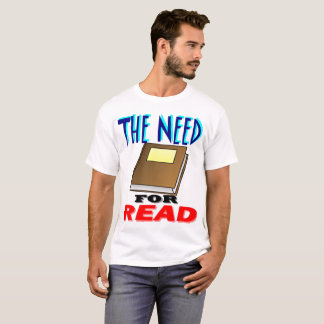 Need For Read T-Shirt