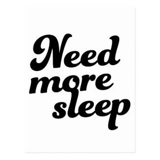 Need more sleep! postcard