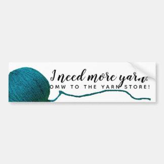 Need More Yarn - OMW Crafts Bumper Sticker