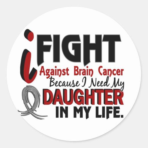 Need My Daughter Brain Cancer Sticker