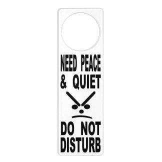 Need Peace And Quiet Do Not Disturb Door Hanger