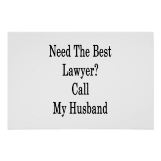 Need The Best Lawyer Call My Husband Poster