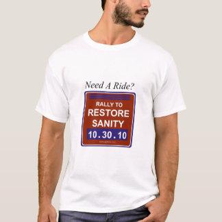 needaridewhite T-Shirt
