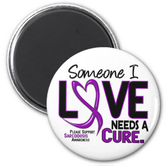 NEEDS A CURE 2 SARCOIDOSIS T-Shirts & Gifts 6 Cm Round Magnet