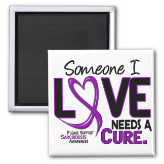 NEEDS A CURE 2 SARCOIDOSIS T-Shirts & Gifts Square Magnet