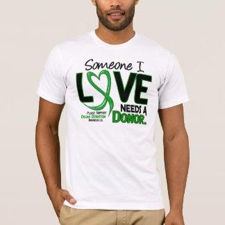 NEEDS A DONOR 2 ORGAN DONATION T-Shirts