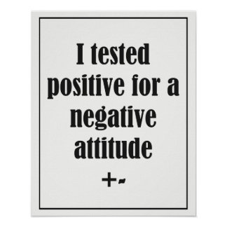 Negative Attitude  Fun Quote Poster