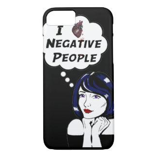 Negative People iPhone 7 Case