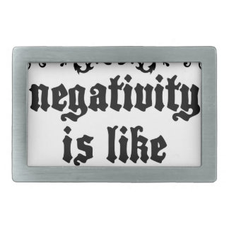 Negativity Is Like Quicksand Medieval quote Rectangular Belt Buckle
