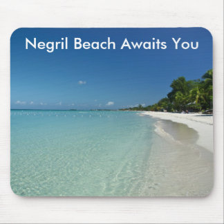 Negril Beach Awaits You Mouse Pad