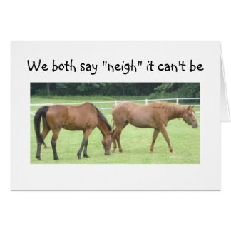 """NEIGH-NOT """"40""""=GROUP CARD"""