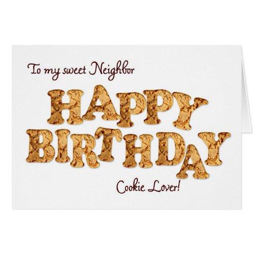 Neighbor, a Birthday card for a cookie lover