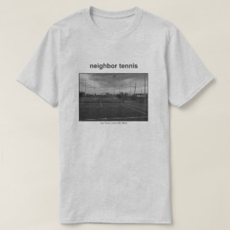 Neighbor Our Court T-Shirt
