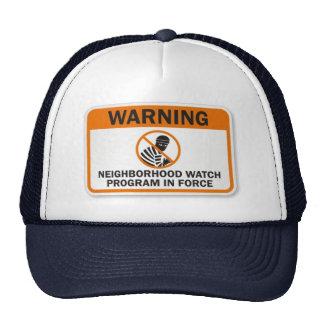 neighborhood watch hat